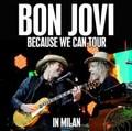 BON JOVI / LIVE IN MILAN,ITALY 6-29-2013