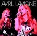 AVRIL LAVIGNE / LIVE IN TEXAS 6-4-2014
