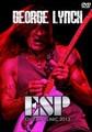 GEORGE LYNCH(DOKKEN) / ESP GUITAR CLINIC 2013
