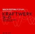 KRAFTWERK / LIVE IN POLAND 6-28-2013