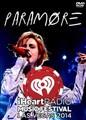 PARMORE / IHEARTRADIO MUSIC FESTIVAL 2014