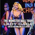 LADY GAGA / LIVE IN TACOMA 8-21-2010