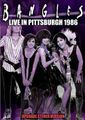 THE BANGLES / LIVE IN PITTSBURGH 1986 UPGRADE VERSION