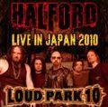 HALFORD / LOUD PARK 10-16-2010