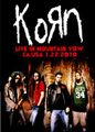 KORN / LIVE IN MOUNTAIN VIEW 7-11-2010