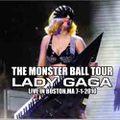 LADY GAGA / LIVE IN BOSTON,MA 7-1-2010