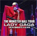 LADY GAGA / LIVE IN CHARLOTTE 9-18-2010
