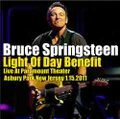 BRUCE SPRINGSTEEN / LIGHT OF DAY BENEFIT 1-15-2011