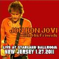 JON BON JOVI with His Friends / LIVE IN NEW JERSEY 1-27-2011