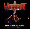 WARRANT / LIVE IN IOWA 1-28-2011