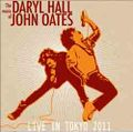 HALL & OATES / LIVE IN JAPAN 2-28-2011