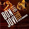 BON JOVI / LIVE IN VANCOUVER 3-26-2011
