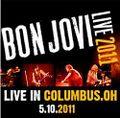 BON JOVI / LIVE IN OHIO 5-10-2911