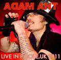 ADAM ANT / LIVE IN POOLE,UK 6-20-2011