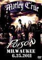MOTLEY CRUE & POISON / LIVE IN MILWAUKEE 6-25-2011