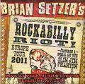 BRIAN SETZER'S ROCKABILLY RIOT / LIVE IN BELGIUM 7-17-2011