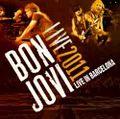 BON JOVI / LIVE IN BARCELONA 7-27-2011