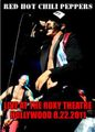 RED HOT CHILI PEPPERS / LIVE AT THE ROXY 8-22-2011