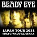 BEADY EYE / JAPAN TOUR 2011 3DAYS SET