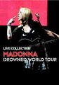 MADONNA / DROWED WORLD TOUR COLLECTION