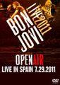 BON JOVI / LIVE IN SPAIN 7-29-2011