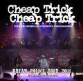 CHEAP TRICK / DREAN POLICE TOUR IN MILWAUKEE 10-28-2011