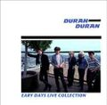 DURAN DURAN / EARLY DAYS LIVE COLLECTION 1980-1981