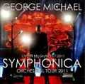 GEORGE MICHAEL / SYMPHONICA TOUR 10-7-2011