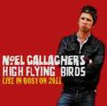 NOEL GALLAGHER'S HIGH FLYING BIRD'S / LIVE iIN BOSTON 11-12-2011