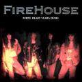 FIREHOUSE / WHITE HEAT YEARS DEMO