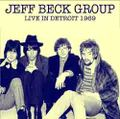 JEFF BECK GROUP / LIVE IN DETROIT 7-26-1969