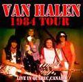 VAN HALEN / LIVE IN QUEBEC,CANADA 4-21-1984