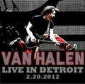VAN HALEN / LIVE IN DETROIT 2-20-2-12