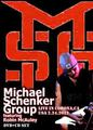 MICHAEL SCHENKER GROUP / LIVE IN CORONA 2-24-2012