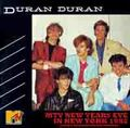 DURAN DURAN / MTV NEW YEARS EVE IN NEW YORK 12-31-1982 FM SOUNDBOARD EDITION