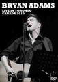 BRYAN ADAMS / LIVE IN TORONTO 10-24-2010
