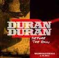 DURAN DURAN / LIVE IN MELBOURNE,AUSTRALIA 3-19-2012