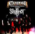SLIPKNOT / SOUNDWAVE FESTIVAL 3-1-2012