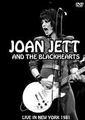 JOAN JETT & THE BLACKHEARTS / LIVE IN NEW YORK 1-5-1981