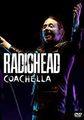 RADIOHEAD / LIVE AT COACHELLA FESTIVAL 4-14-2012