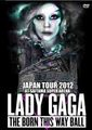 LADY GAGA / BORN THIS WAY BALL IN JAPAN 2012 MULTICAM MIX