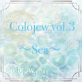 Colojew Vol.3 ~Sea~