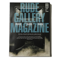 """RUDE GALLERY MAGAZINE"""