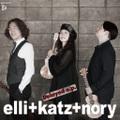 Delayed e.p.(ディレイド・イーピー)〜お待たせしちゃってすみません。/elli+katz+nory