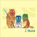 ■I think/I think