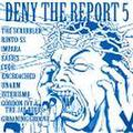 ■VA// DENY THE REPORT5