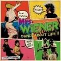 ■Mrs. WiENER/DANCE ABOUT LiFE!!