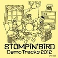 ■STOMPIN`BIRD/DemoTracks 2012