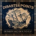 ■THE DISASTER POINTS/HOMEWARD BOUND E.P.