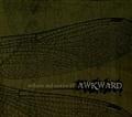 ■AWKWARD/Stillness and motion EP
